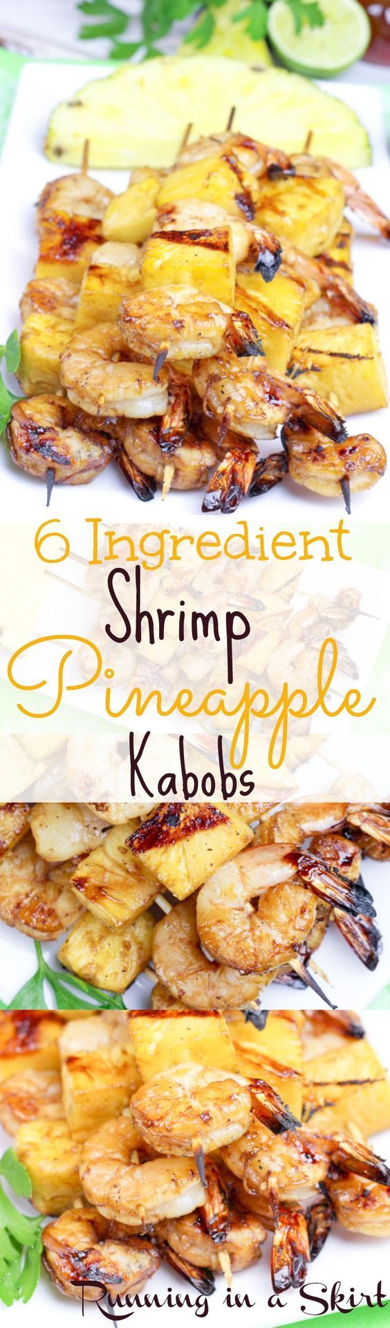 Shrimp Pineapple Kabobs - clean eating grilling recipe! Only 6 ingredients!   Running in a Skirt