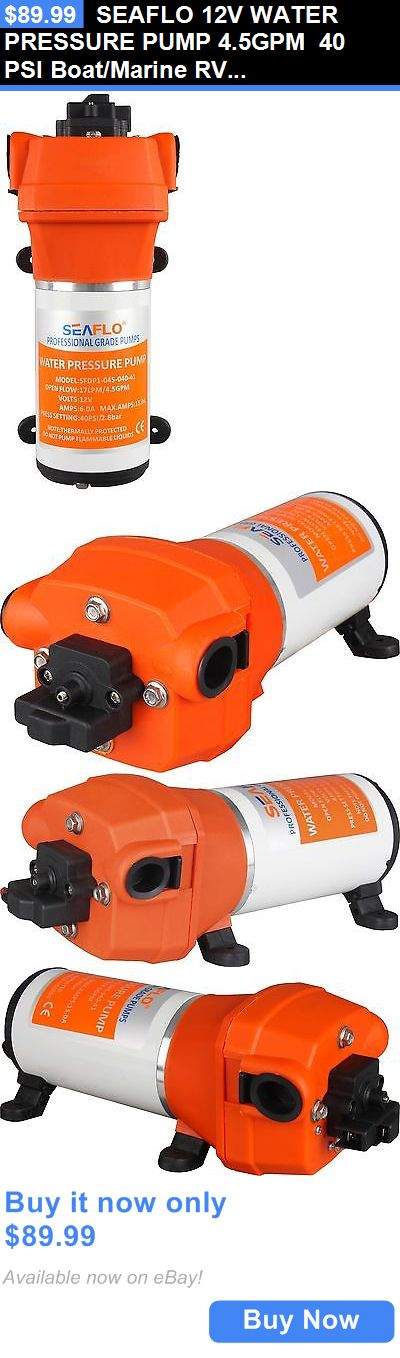 boat parts: Seaflo 12V Water Pressure Pump 4.5Gpm 40 Psi Boat/Marine Rv 4 Year Warranty!! BUY IT NOW ONLY: $89.99
