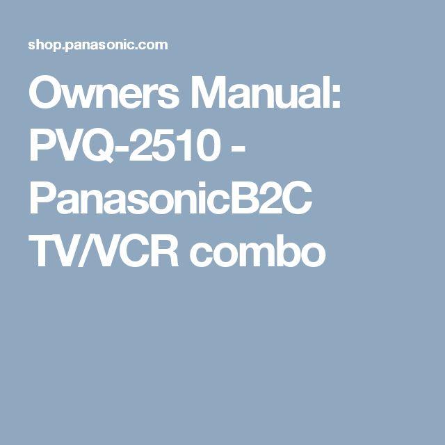 Owners Manual: PVQ-2510 - PanasonicB2C  TV/VCR combo