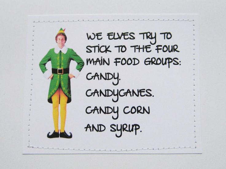 Funny Elf quote card Four main food groups by sewdandee on ...
