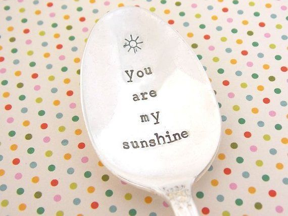 Your Place To Buy And Sell All Things Handmade You Are My Sunshine Hand Stamped Spoon Gift Under Sunshine Gift Anniversary Gifts For Wife Stamped Spoons