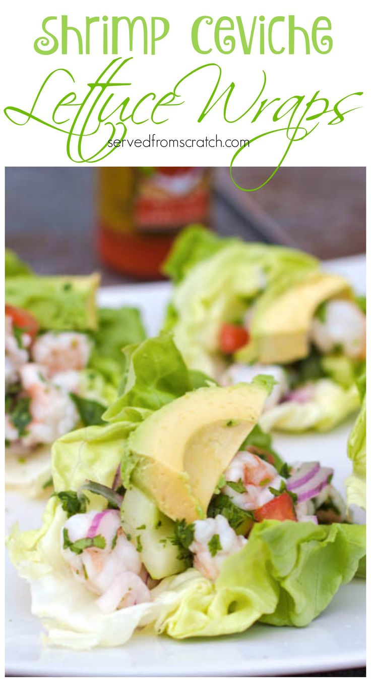 A fresh, healthy, and super flavorful appetizer, snack, or even meal Shrimp Ceviche Lettuce Wraps!
