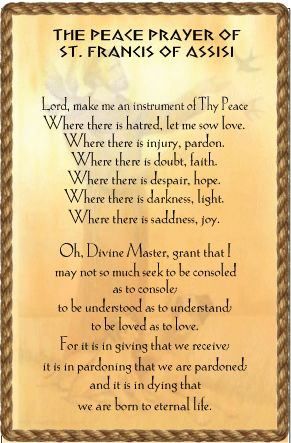 the peace prayer | To view the prayer more clearly just click on the image and it will ...