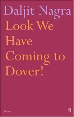 Daljit Nagra - Look we have coming to Dover!
