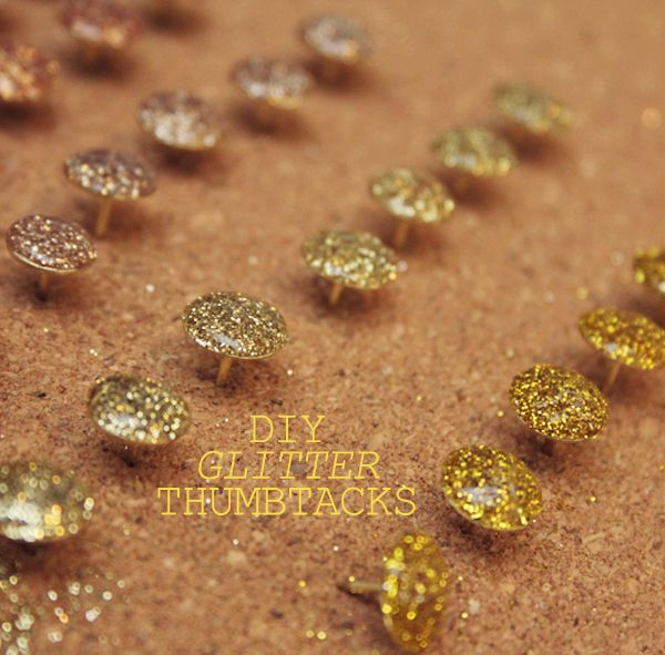 Turn all your thumbtacks into sparkly ones. | 43 DIY Ways To Add Some Much-Needed Sparkle To Your Life