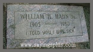 Funny Headstone Sayings | Funny Tombstone Sayings and Epitaphs