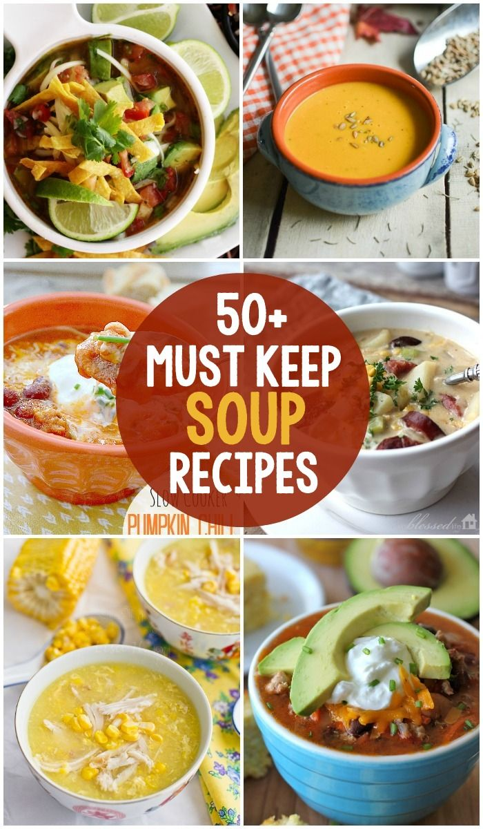 50+ Must-Keep Soup Recipes - Delicious recipes perfect for fall!! { lilluna.com }