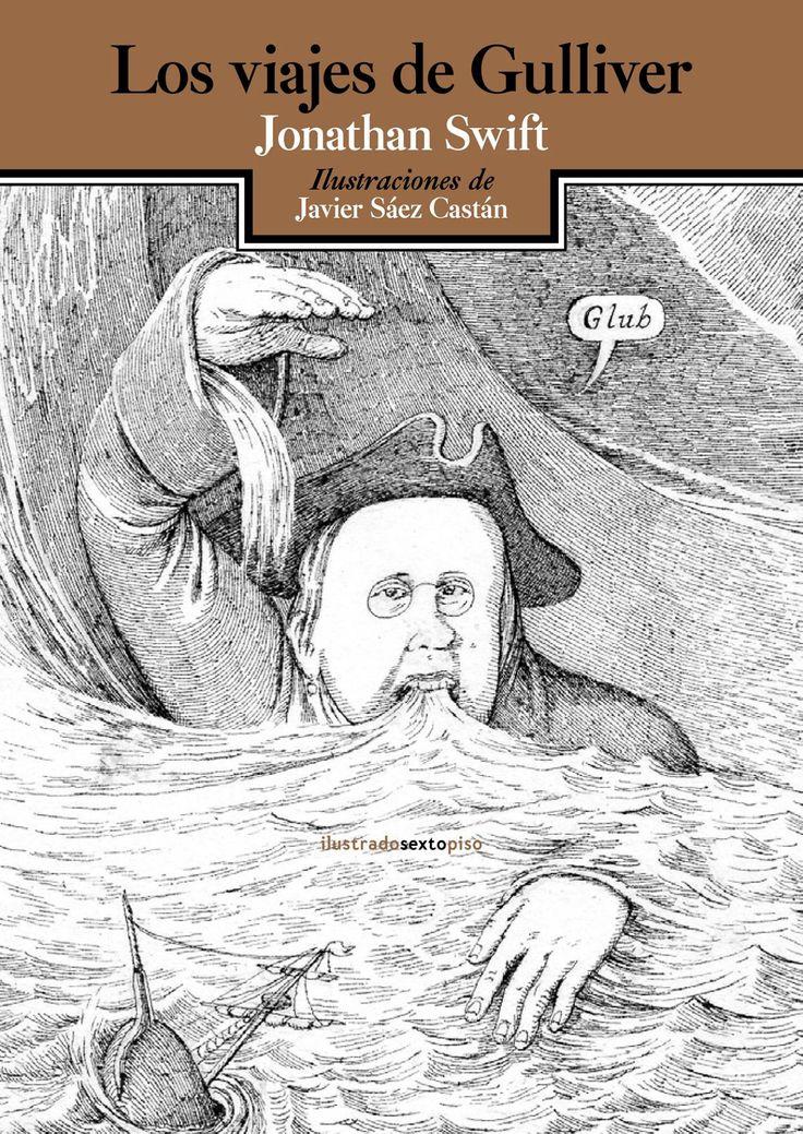 Una de las grandes obras de la literatura universal con casi 200 años ilustrada para @EdSextoPiso por Javier Sáez Castán; un extraordinario libro de viajes, fantasía y aventuras al servicio de una inteligente crítica social y de una profunda reflexión sobre el ser humano con unas ilustraciones que captan el espíritu satírico de la obra y tratan de recrear la imagen de los grabados dieciochescos. Echa un vistazo aquí: https://www.veniracuento.com/content/los-viajes-de-gulliver-0