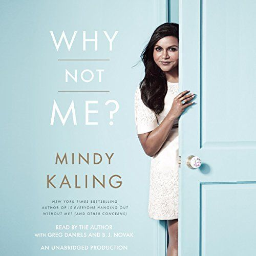 "Another must-listen from my #AudibleApp: ""Why Not Me?"" by Mindy Kaling, narrated by Mindy Kaling."