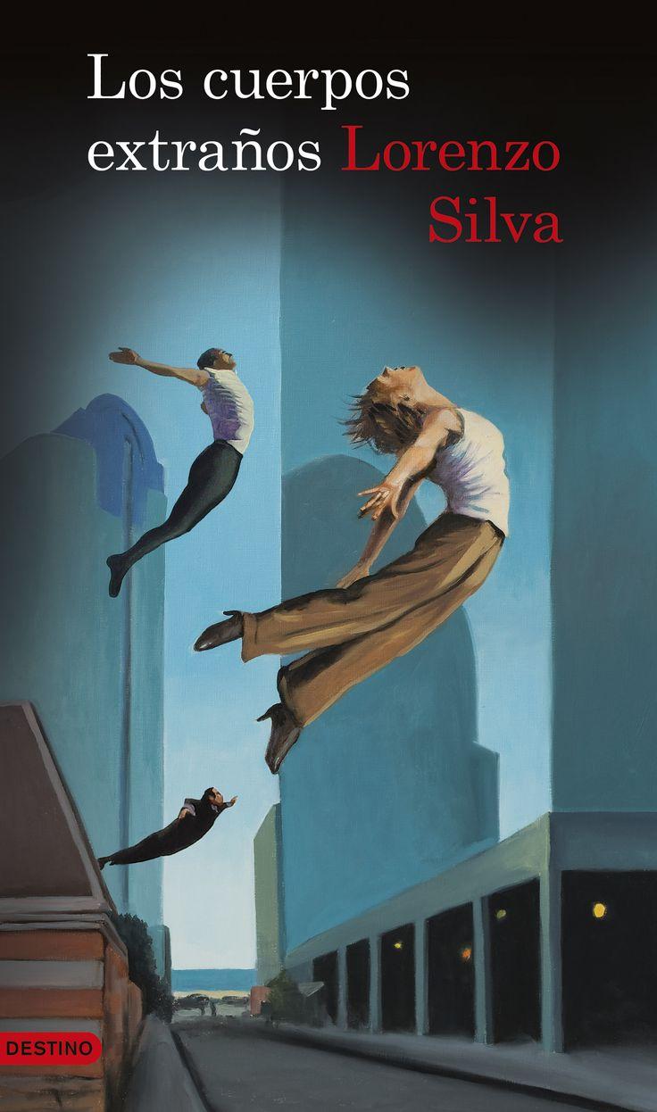 Los Cuerpos Extraños, De Lorenzo Silva  Editorial: Destino  Signatura: N  Sil
