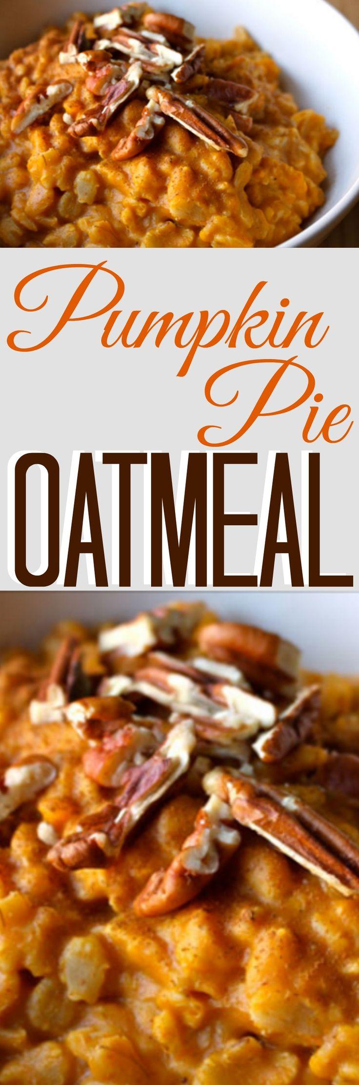 Healthy Pumpkin Pie Oatmeal #oatmeal #pumpkinpie #pumpkinoatmeal #pumpkinpiepoatmeal #healthyoatmeal #cleaneatingoatmeal #cleaneating #eatclean #breakfast #healthybreakfast