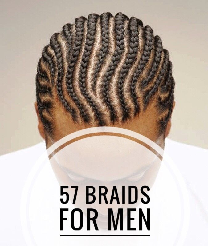 57 Braids For Men Ideas Mens Braids Hairstyles Braid Styles For Men Boy Braids Hairstyles