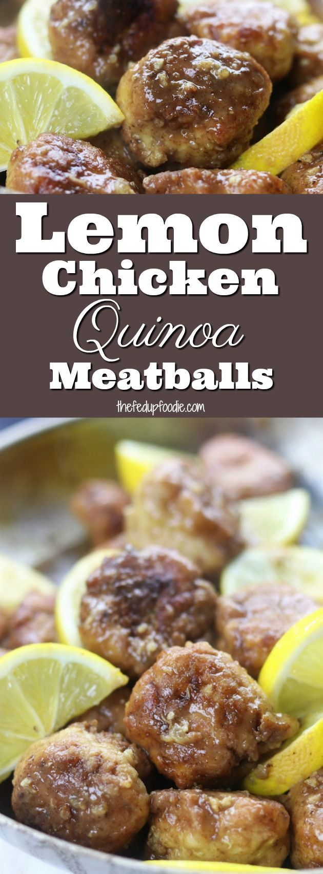 Lemon Chicken Quinoa Meatballs have tender and juicy chicken in a luscious lemon sauce that is perfect over brown rice.  Quick and healthy, this meal is crazy good and a favorite with lemon lovers. #meatballs #easydinner #chicken #lemon  https://www.thefedupfoodie.com