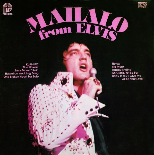 LP Mahalo From Elvis RCA Pickwick Camdem ACL1 7064 Wedding SongsEarly MorningElvis PresleyBlue HawaiiHappy