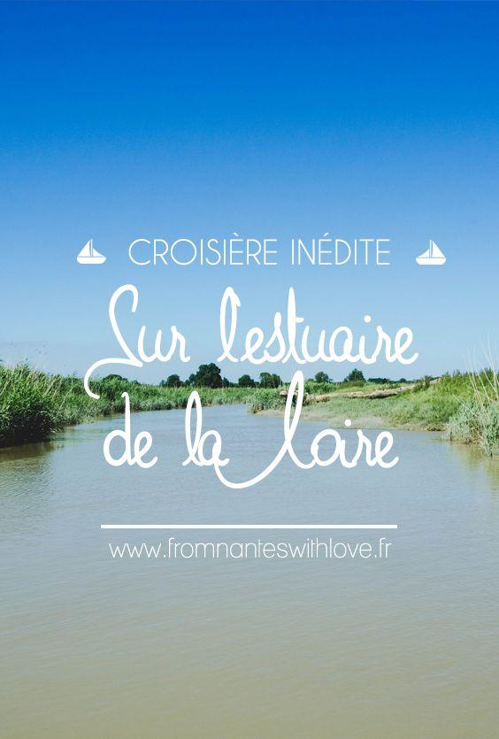 Croisières inédites sur l'estuaire de la Loire, entre Lavau et Paimboeuf avec Loirestua #Voyage #Loire Atlantique #France #FromNantesWithLove #FNWL