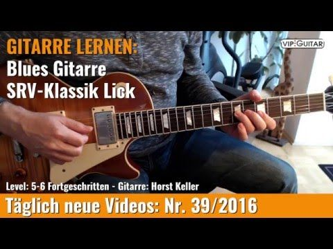 GITARRE LERNEN Blues Gitarre SRV Klassik Lick