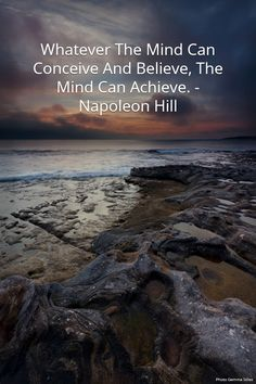 "It's unbelievable how accurate this really is.   NAPOLEON HILL QUOTE: ""Whatever The Mind Can Conceive And Believe, The Mind Can Achieve."""