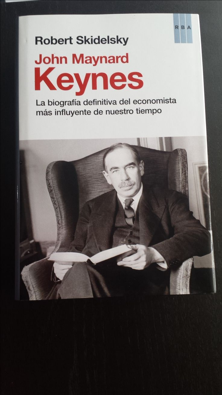 John Maynard Keynes de ROBERT SKIDELSKY JAVIER SAN.  Cómpralo en Ebay: http://www.ebay.es/itm/John-Maynard-Keynes-ENSAYO-Tapa-dura-de-ROBERT-SKIDELSKY-Autor-JAVIER-SAN-/122057432480?hash=item1c6b309da0:g:Q9YAAOSwhOVXf5vH