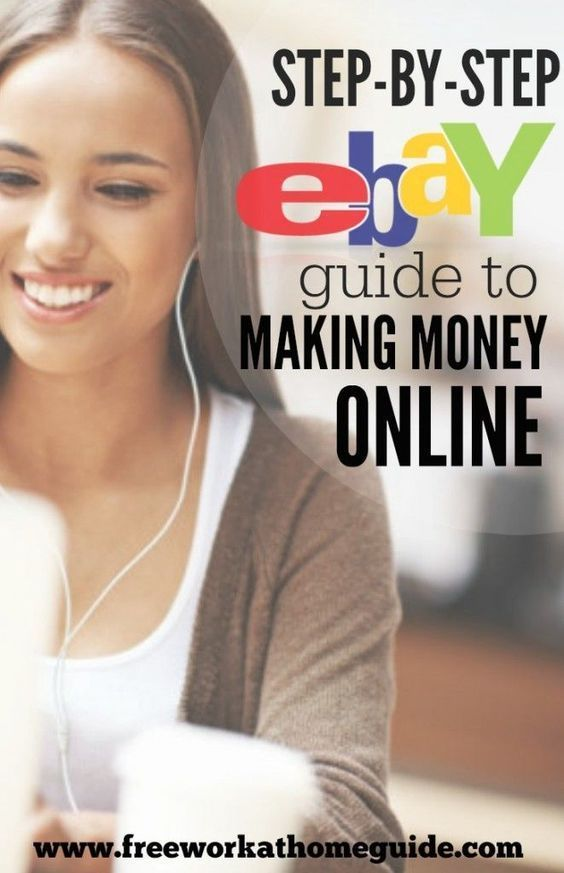 Step by Step eBay Guide: Make Money Selling Products Online – Free Work at Home Guide| Work from Home Jobs