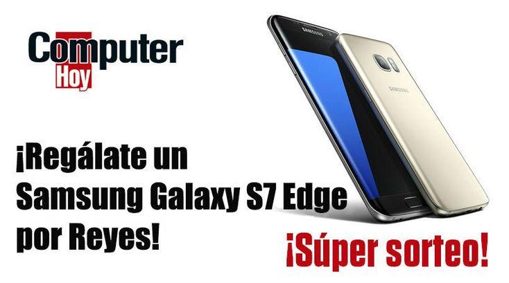¡Regálate un Samsung Galaxy S7 Edge por Reyes!