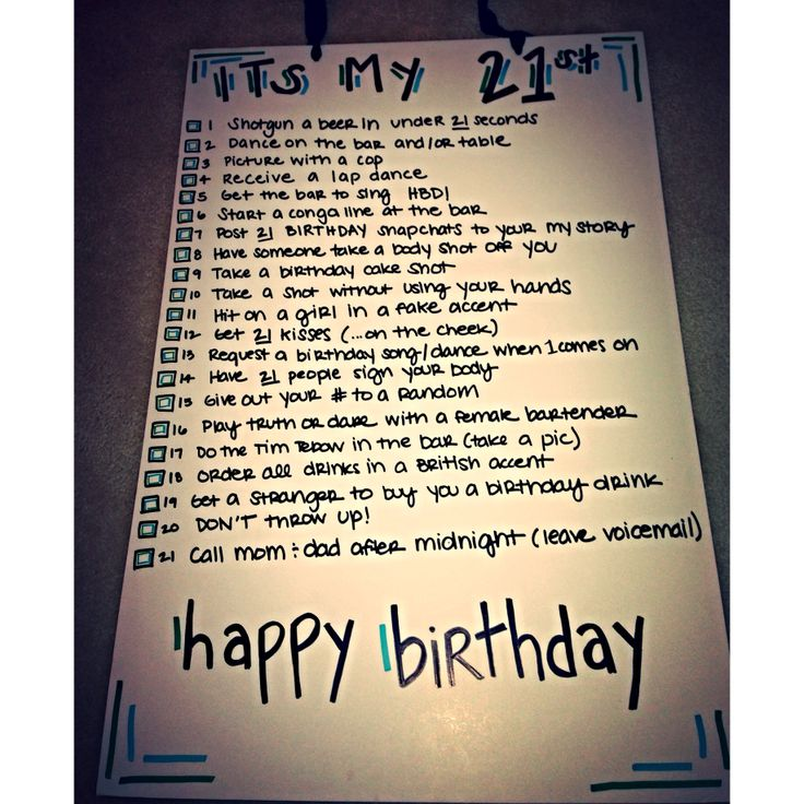 25+ Best Ideas About 21st Birthday Checklist On Pinterest
