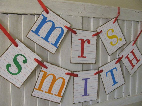 Teacher Name Banner Personalized Name Garland Bunting Swag Perfect Teacher Gift Cute Photo Prop