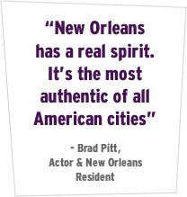 """Explore New Orleans' history and find out why Brad Pitt says """"[i]t's the most authentic of all American cities"""""""