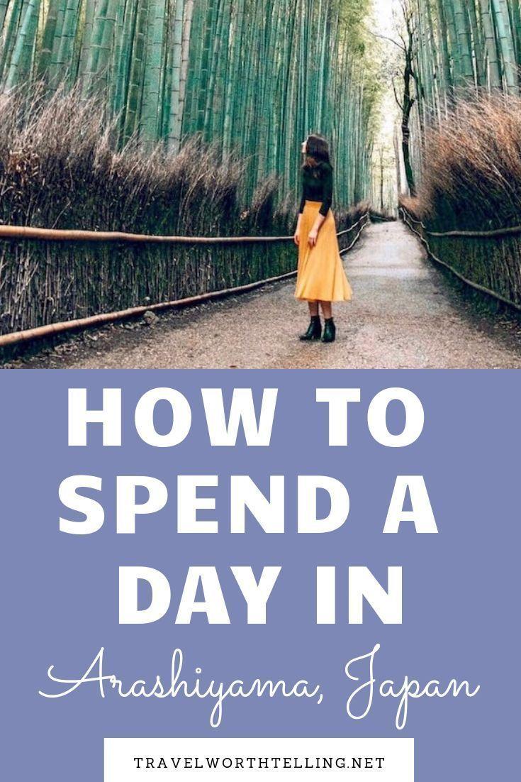 How to Spend a Day in Arashiyama, Japan