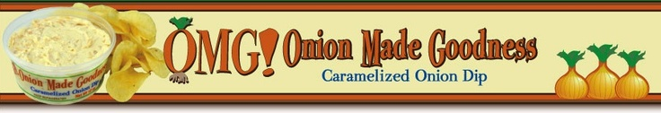 OMG! - Onion Made Goodness Caramelized Onion Dip plus recipes - from the makers of Palmetto Cheese - the pimento cheese with soul