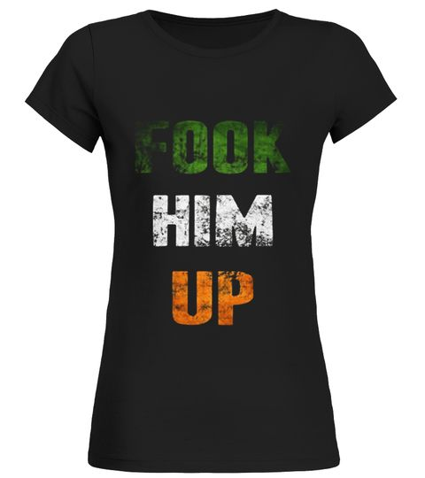 FOOK-HIM-UP-IRISH-BOXING-T-SHIRT---FUNNY boxing shirt,title boxing shirt,boxing t shirt,mexico boxing shirt,ggg shirt boxing,usa boxing shirt,irish pub boxing shirt,creed boxing shirt,boxing gloves shirt,boxing workout shirt,boxing gym shirt,danny garcia boxing shirt,tyson boxing shirt,boxing club t shirt,boxing referee shirt,mike tyson boxing shirt,boxing men shirt,irish boxing t%