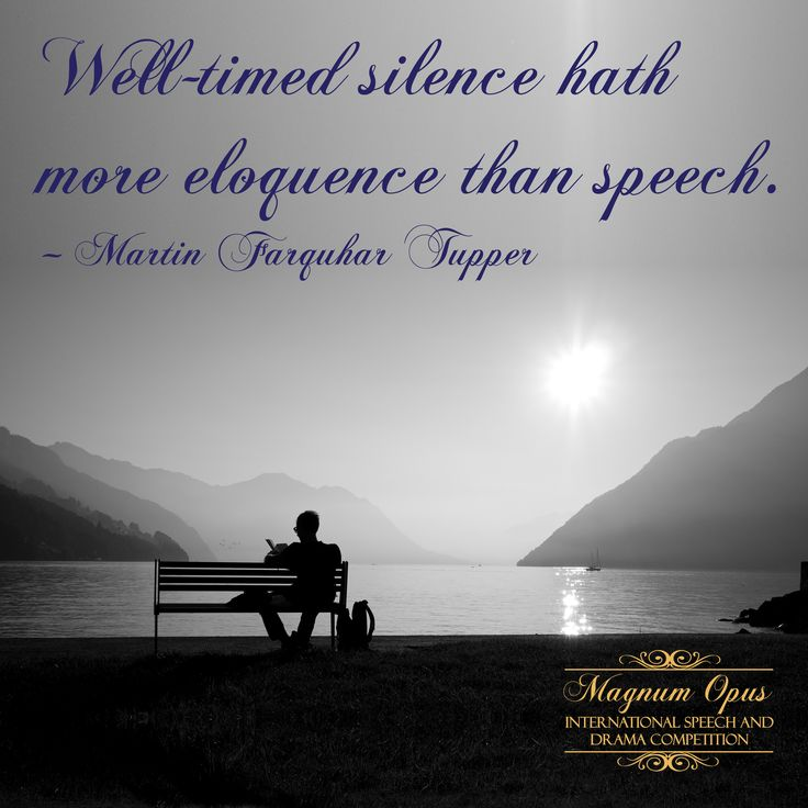 Well-timed #silence hath more eloquence than #speech. – Martin Farquhar Tupper #quote