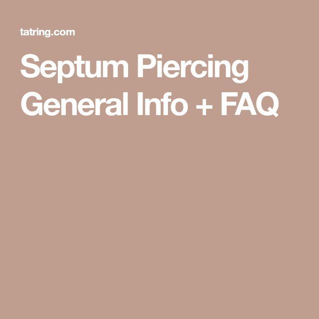 Septum Piercing General Info + FAQ