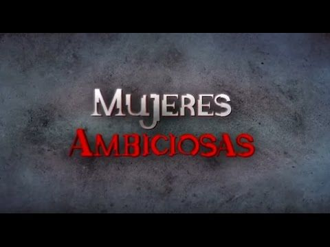 MUJERES AMBICIOSAS | Novela Babilônia no marcado de língua espanhola.