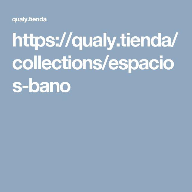 https://qualy.tienda/collections/espacios-bano