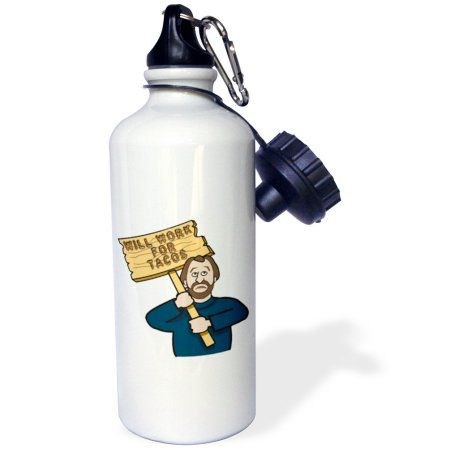 3dRose Funny Humorous Man Guy With A Sign Will Work For Tacos, Sports Water Bottle, 21oz