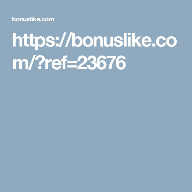 https://bonuslike.com/?ref=23676