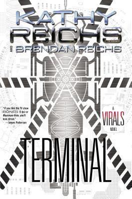 Terminal (Virals #5) by Kathy Reichs and Brendan Reichs