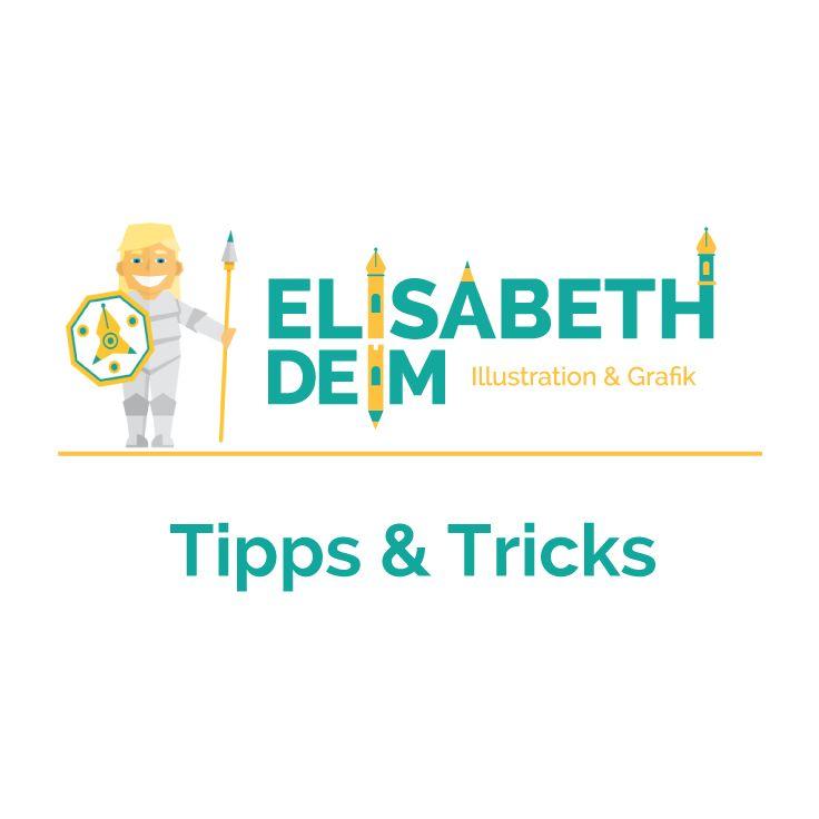 Tipps und Tricks von ELISABETH DEIM