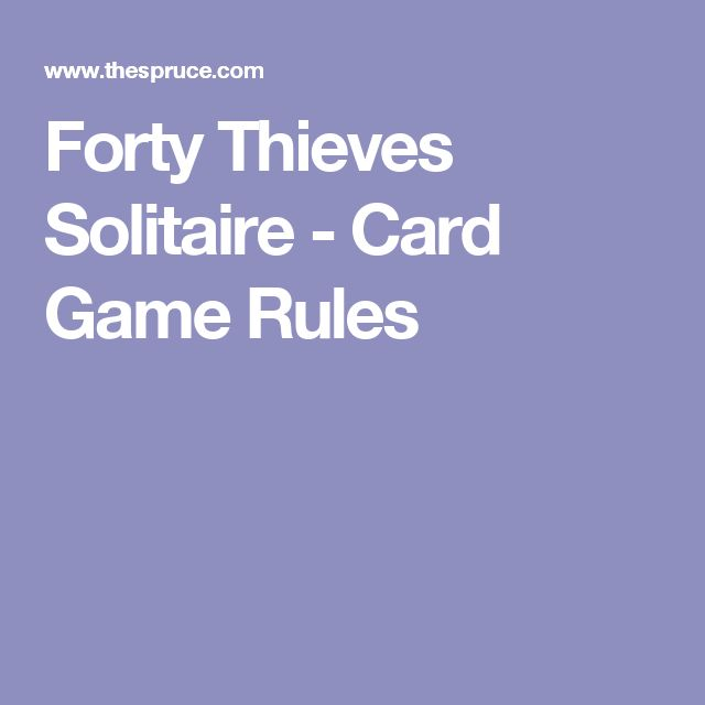 Forty Thieves Solitaire - Card Game Rules