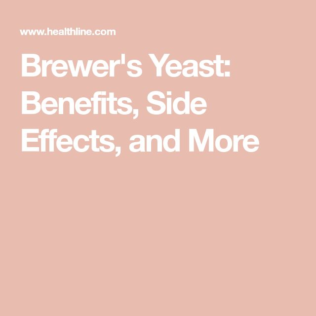 Brewer's Yeast: Benefits, Side Effects, and More