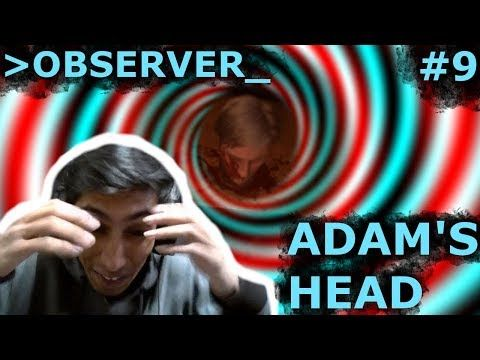 Watch now!⚡️  Observer Playthrough 9 Adam loses his head... Literally https://youtube.com/watch?v=DcParDpmR2A