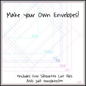 Make your own envelopes - download file for Silhouette
