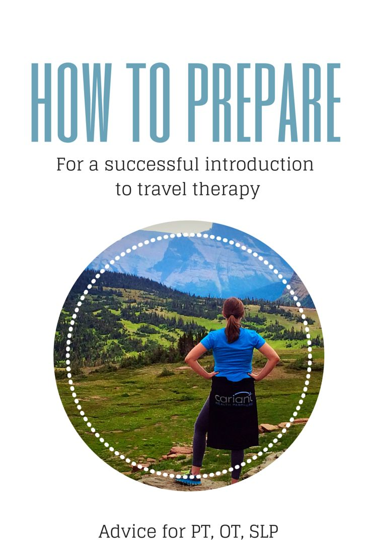 Travel Therapist Advice: Tips from a recruiter on how to prepare for a successful introduction to travel therapy contracts. Cariant Health Partners | Travel Physical Therapy | Travel OT | Travel SLP
