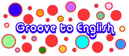 Groove to English - ESL activities