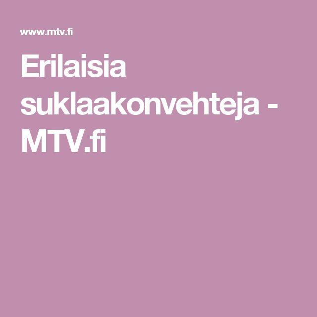 Erilaisia suklaakonvehteja - MTV.fi