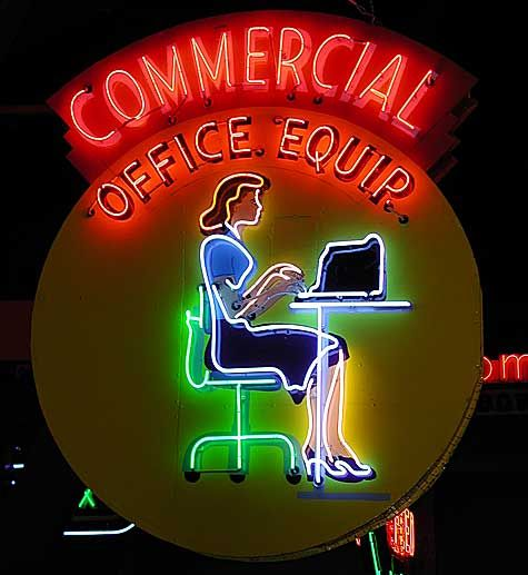 Commercial Office Equip. Neon sign- her hands would move up and down as she typed in neon!