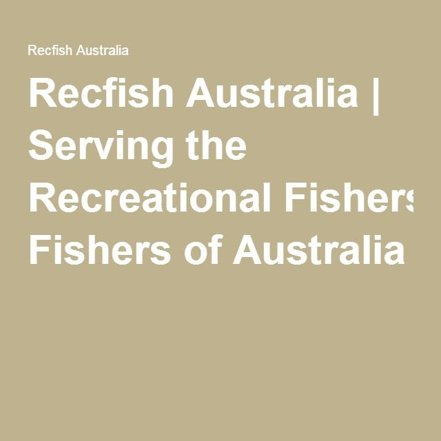 Recfish Australia | Serving the Recreational Fishers of Australia