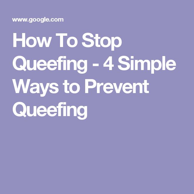 How to stop queffing