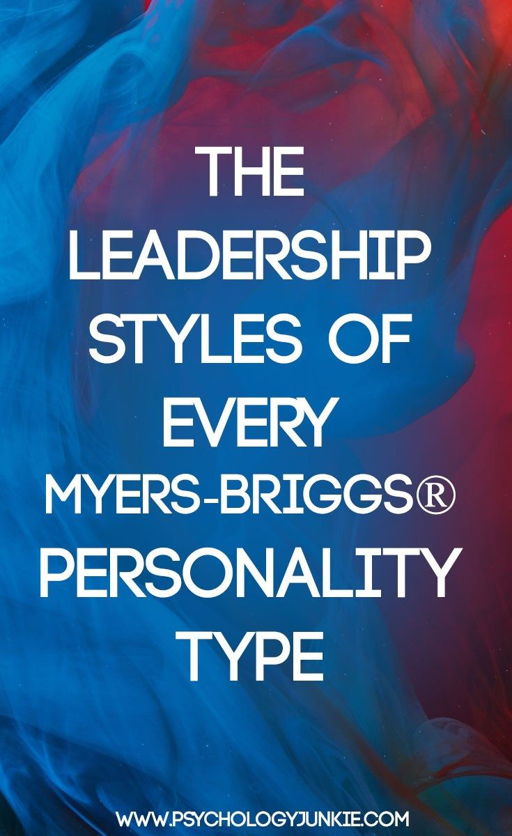 The Leadership Styles of Every Myers-Briggs® Personality Type
