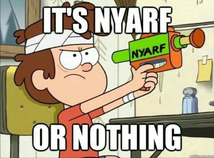 Gravity falls nyarf or nothing